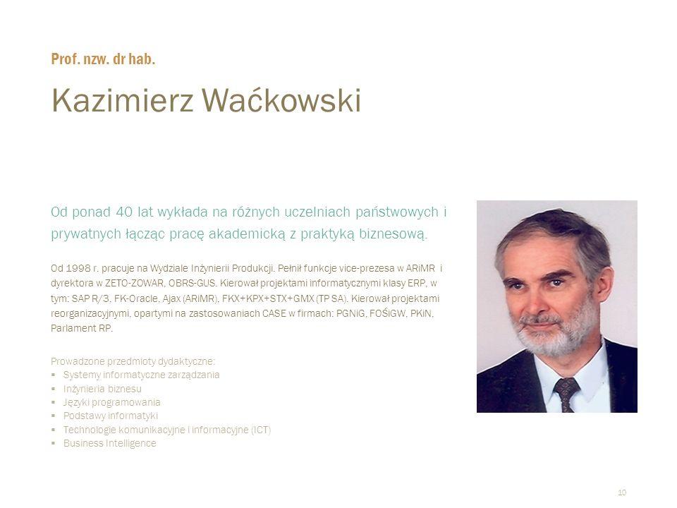 Kazimierz Waćkowski Prof. nzw. dr hab.