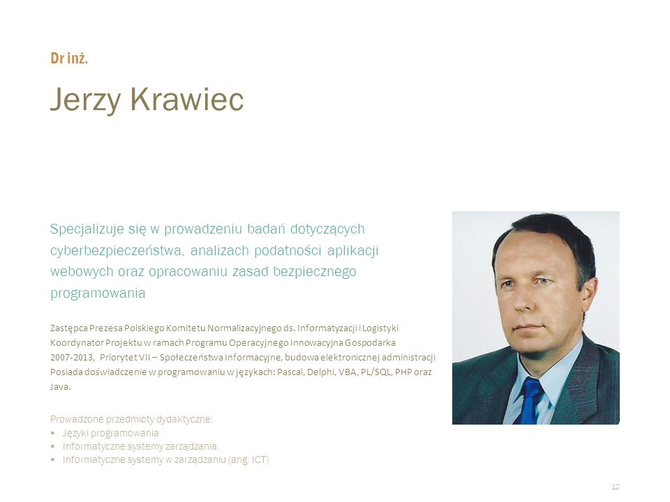 Dr inż. Jerzy Krawiec.