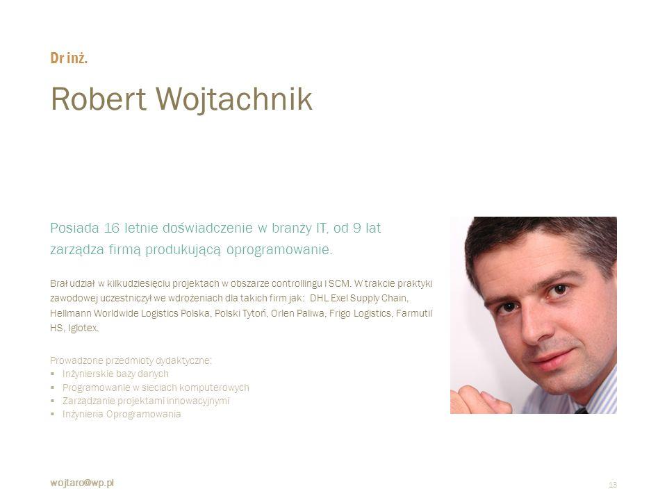 Robert Wojtachnik Dr inż.