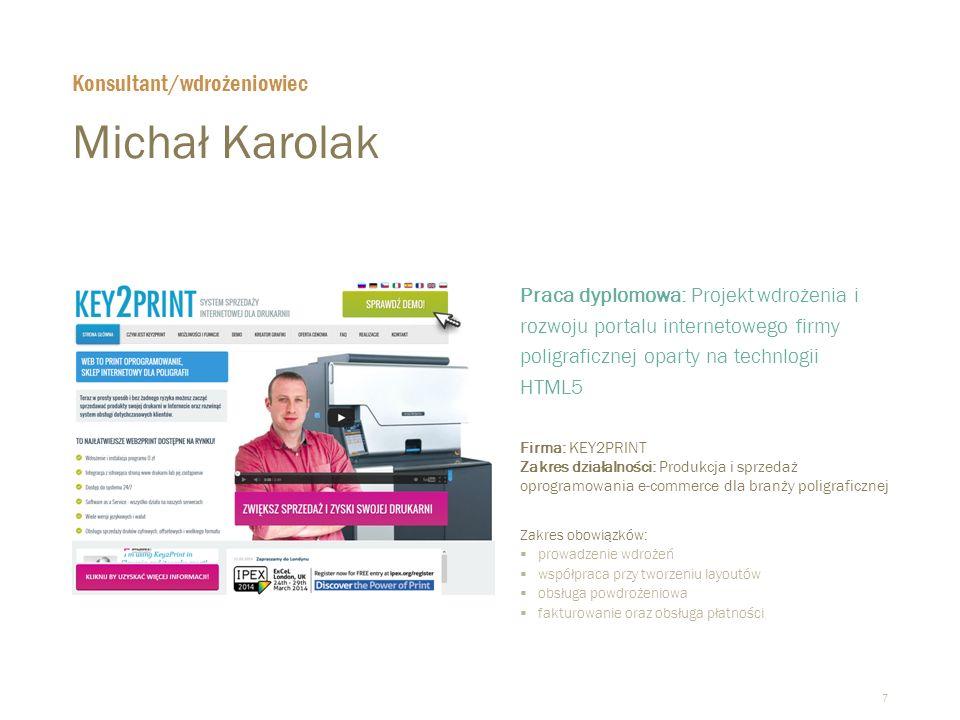 Michał Karolak Konsultant/wdrożeniowiec