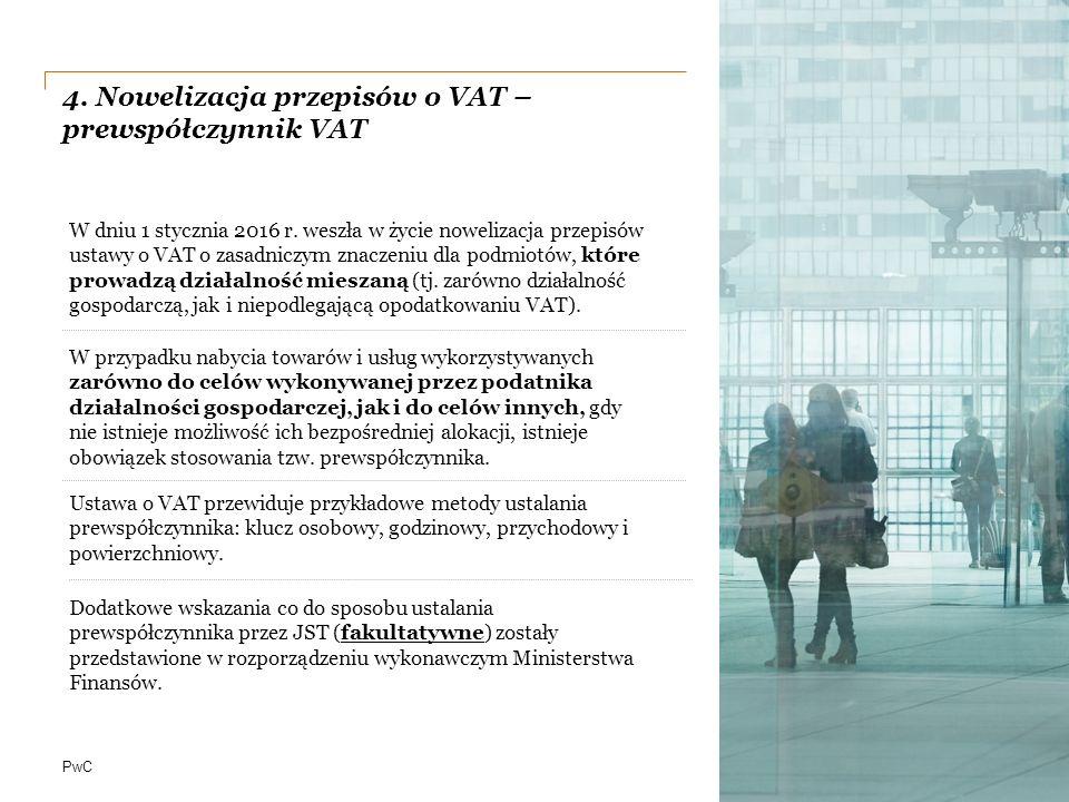 4. Nowelizacja przepisów o VAT – prewspółczynnik VAT