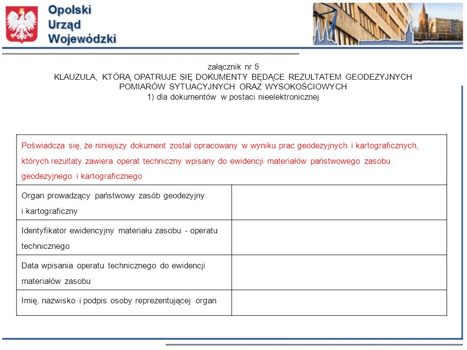 1) dla dokumentów w postaci nieelektronicznej