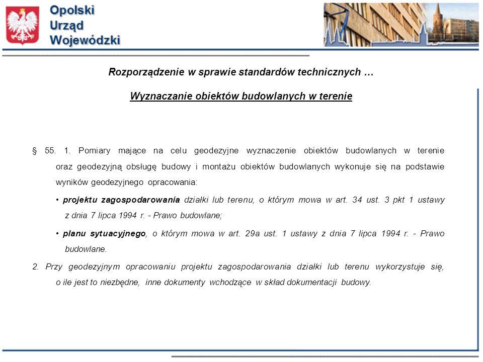 Rozporządzenie w sprawie standardów technicznych … Wyznaczanie obiektów budowlanych w terenie