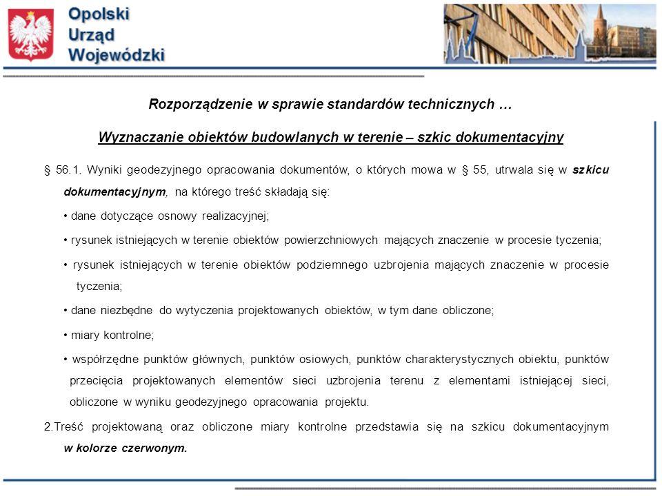 Rozporządzenie w sprawie standardów technicznych … Wyznaczanie obiektów budowlanych w terenie – szkic dokumentacyjny