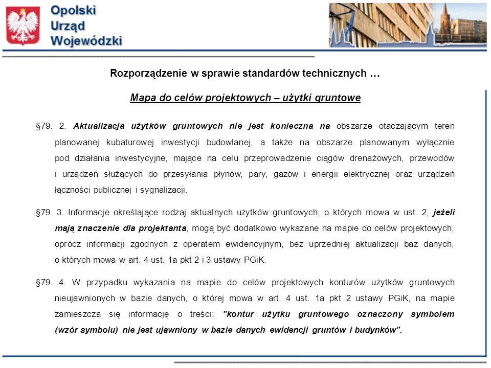 Rozporządzenie w sprawie standardów technicznych … Mapa do celów projektowych – użytki gruntowe