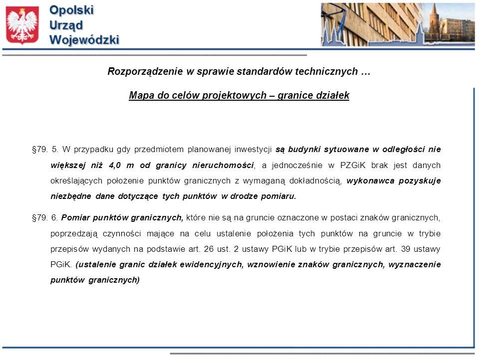 Rozporządzenie w sprawie standardów technicznych … Mapa do celów projektowych – granice działek