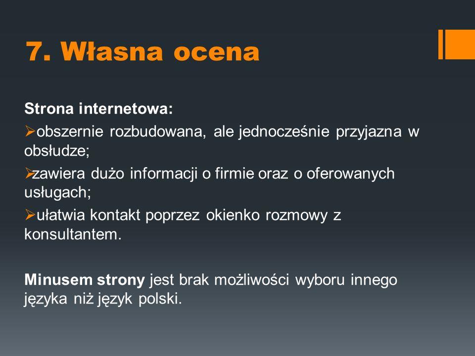 7. Własna ocena Strona internetowa: