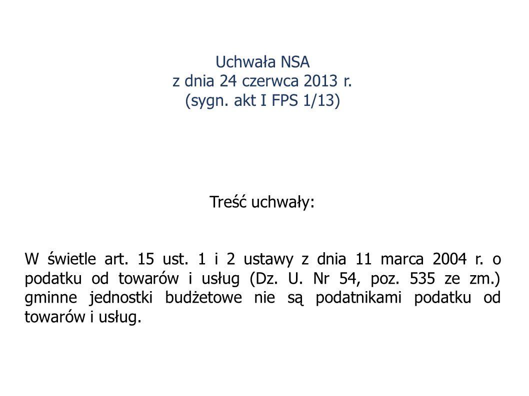 Uchwała NSA z dnia 24 czerwca 2013 r. (sygn. akt I FPS 1/13)