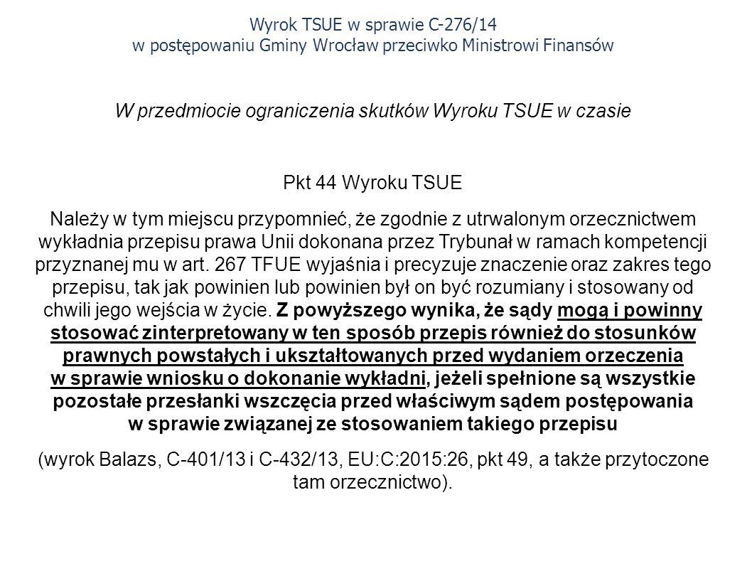 W przedmiocie ograniczenia skutków Wyroku TSUE w czasie