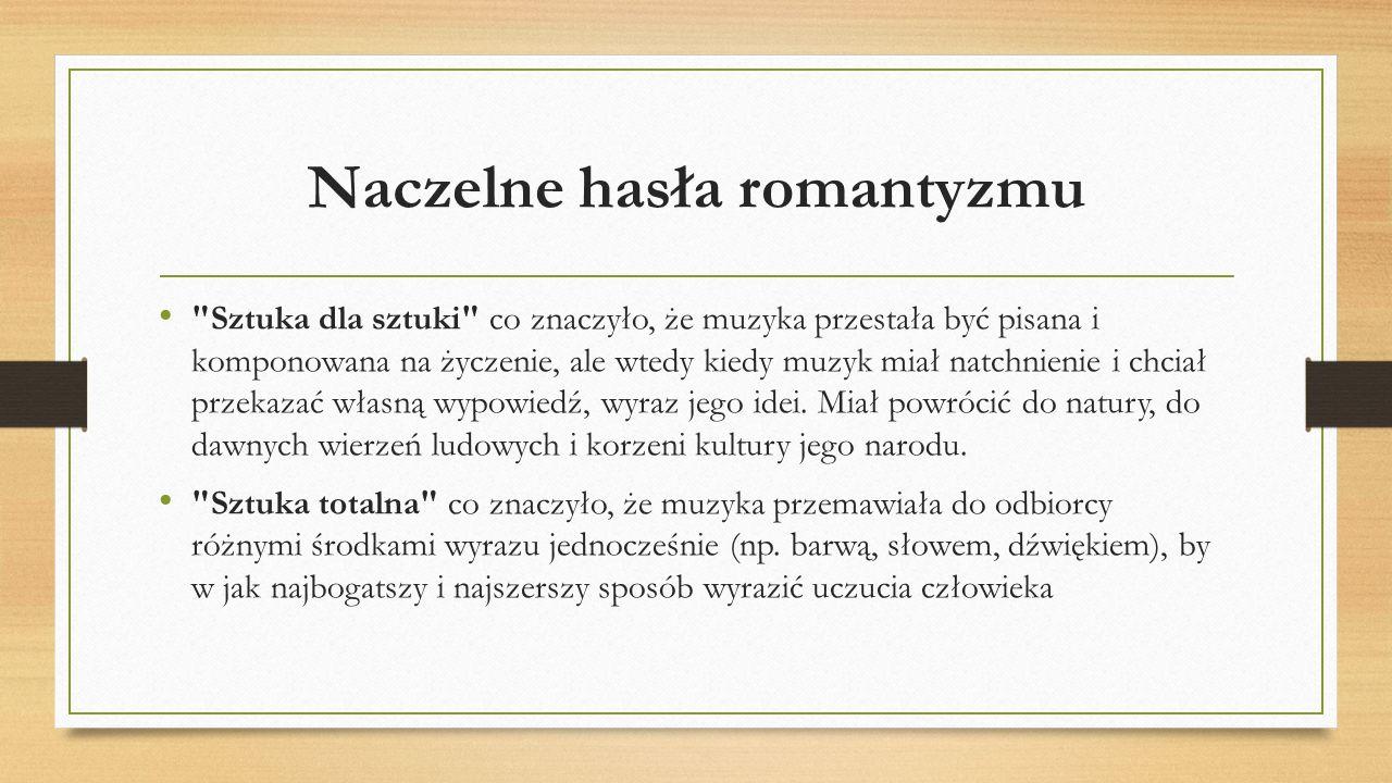 Naczelne hasła romantyzmu