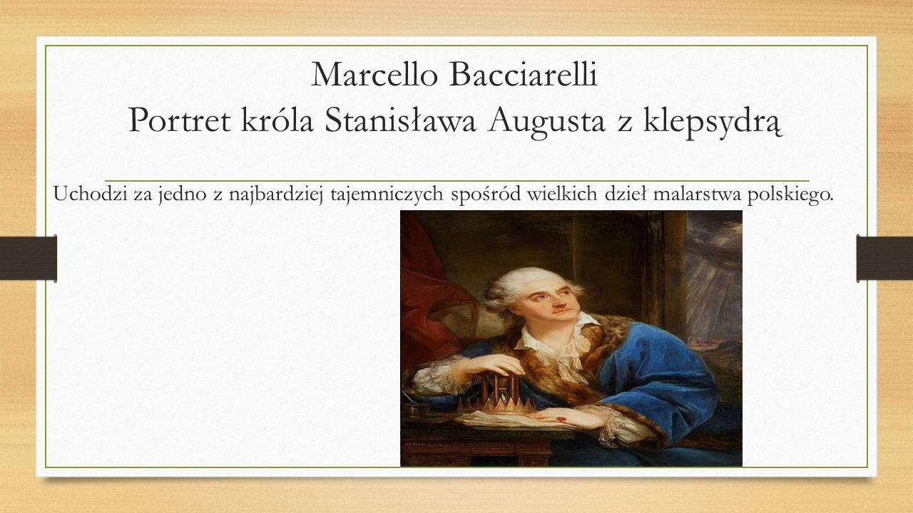 Marcello Bacciarelli Portret króla Stanisława Augusta z klepsydrą