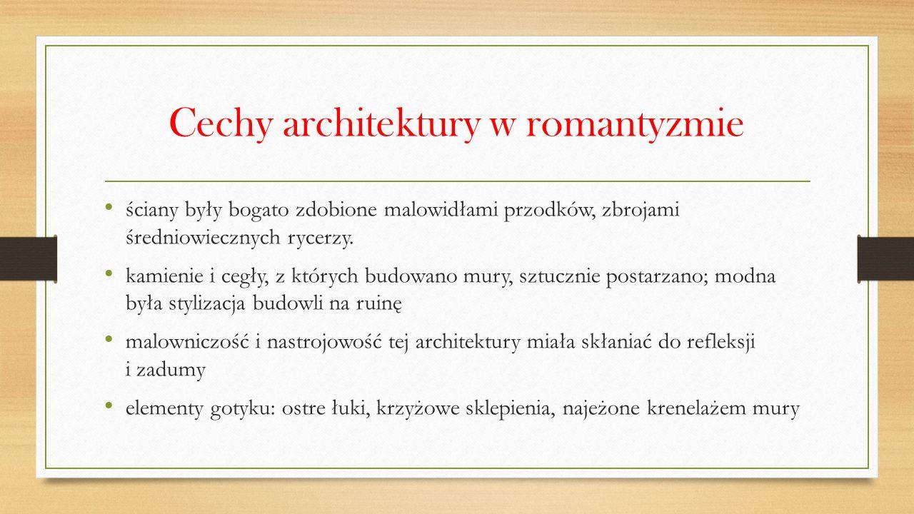 Cechy architektury w romantyzmie