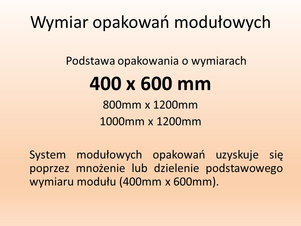400 x 600 mm Wymiar opakowań modułowych