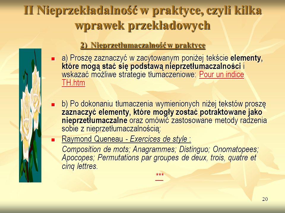JHKHKH II Nieprzekładalność w praktyce, czyli kilka wprawek przekładowych 2) Nieprzetłumaczalność w praktyce.