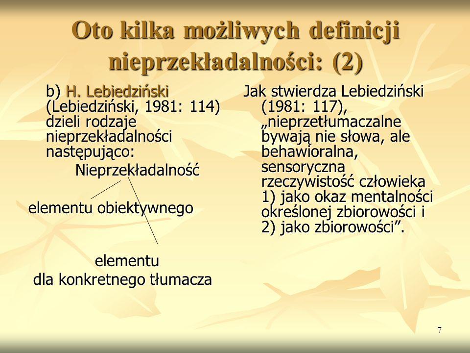 Oto kilka możliwych definicji nieprzekładalności: (2)
