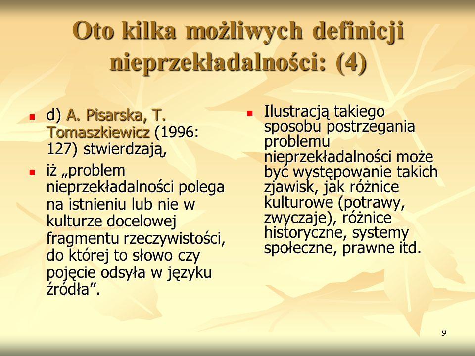 Oto kilka możliwych definicji nieprzekładalności: (4)