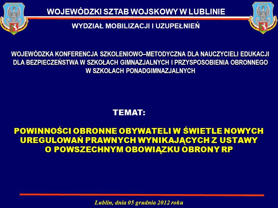 WOJEWÓDZKI SZTAB WOJSKOWY W LUBLINIE Lublin, dnia 05 grudnia 2012 roku