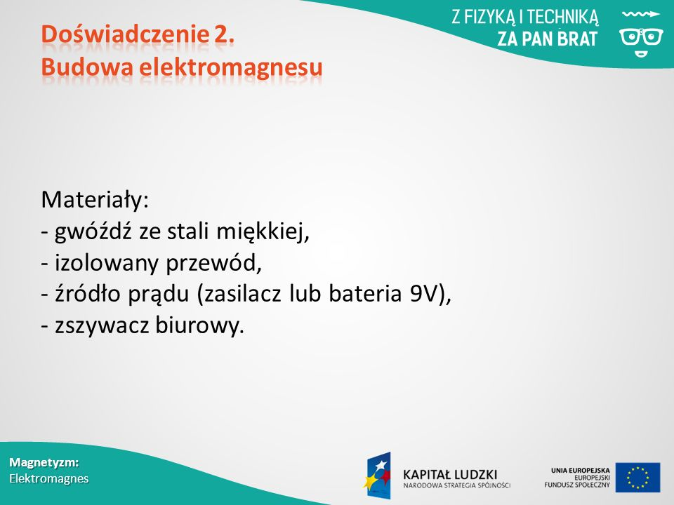 Doświadczenie 2. Budowa elektromagnesu