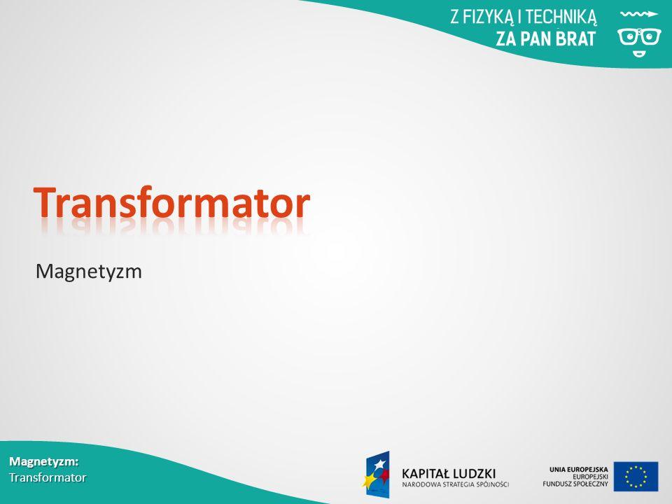 Transformator Magnetyzm