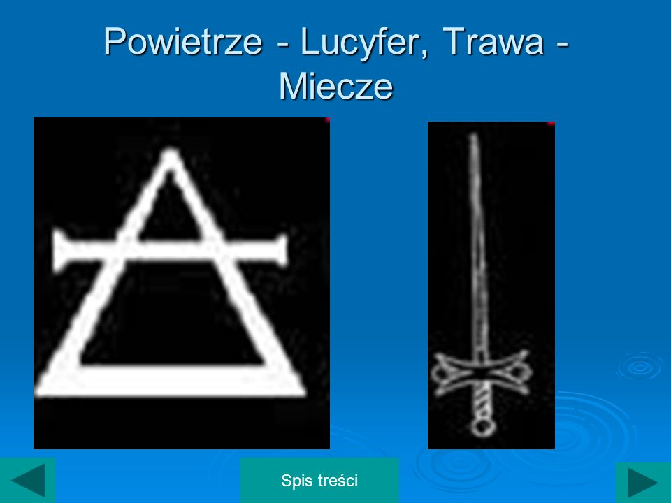 Powietrze - Lucyfer, Trawa - Miecze