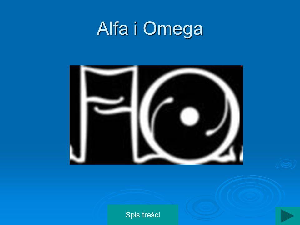 Alfa i Omega Spis treści