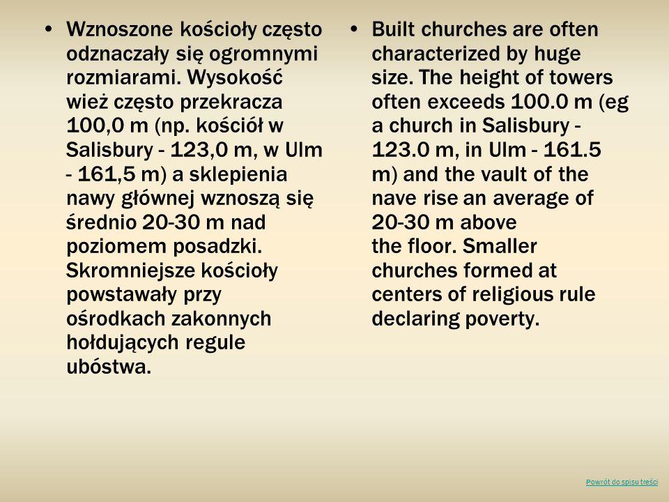 Wznoszone kościoły często odznaczały się ogromnymi rozmiarami