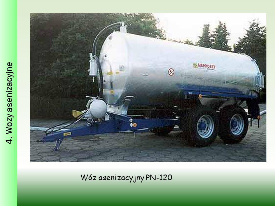 4. Wozy asenizacyjne Wóz asenizacyjny PN-120