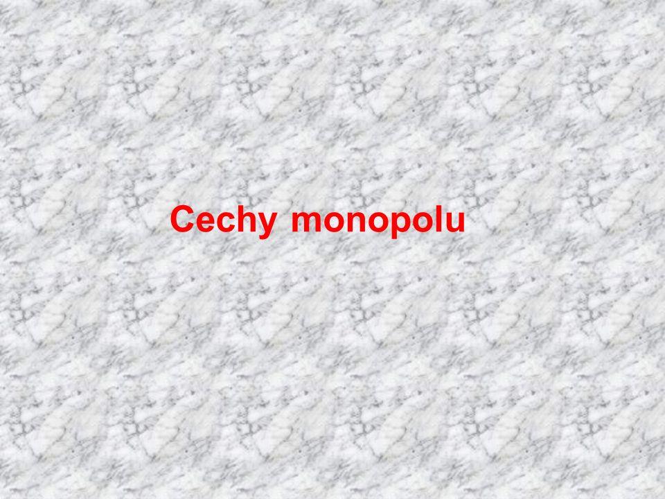 Cechy monopolu