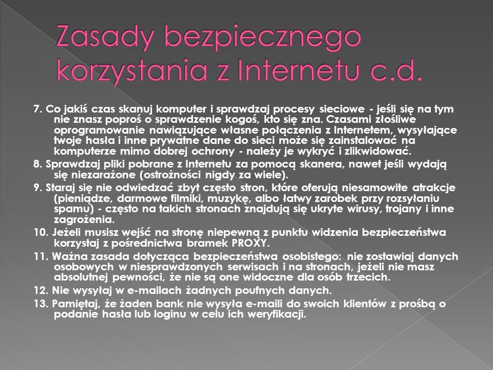 Zasady bezpiecznego korzystania z Internetu c.d.