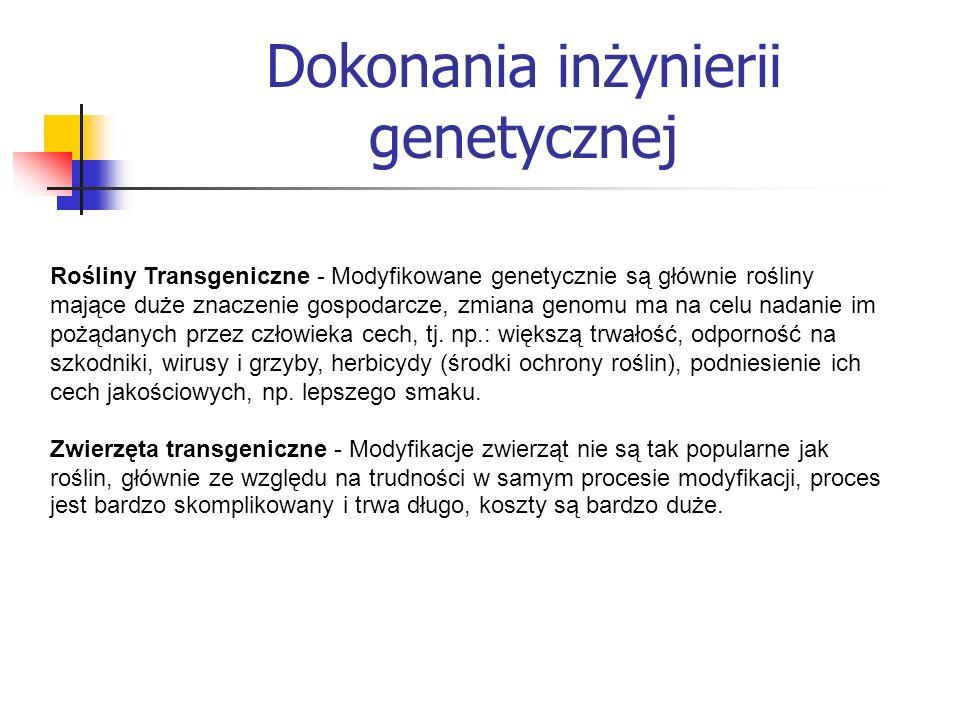 Dokonania inżynierii genetycznej