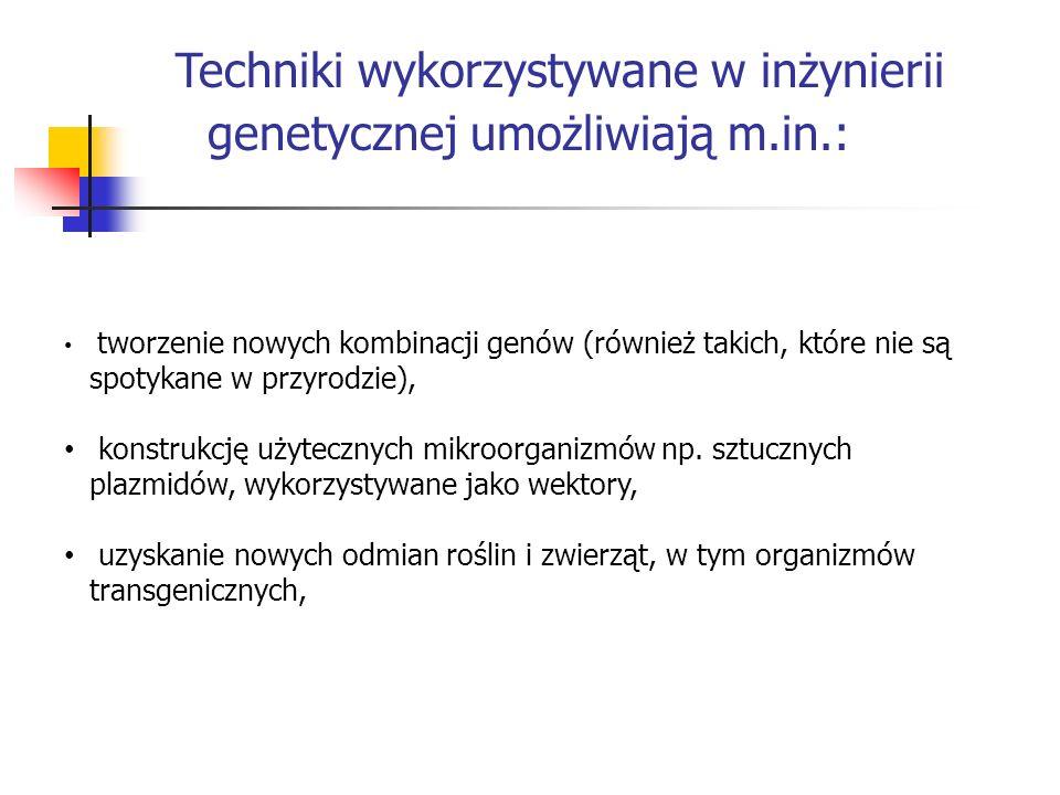genetycznej umożliwiają m.in.: