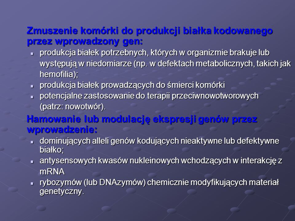 Hamowanie lub modulację ekspresji genów przez wprowadzenie: