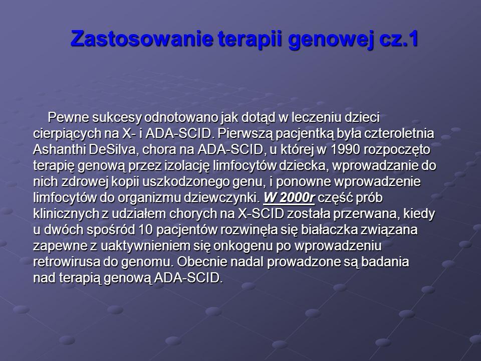 Zastosowanie terapii genowej cz.1