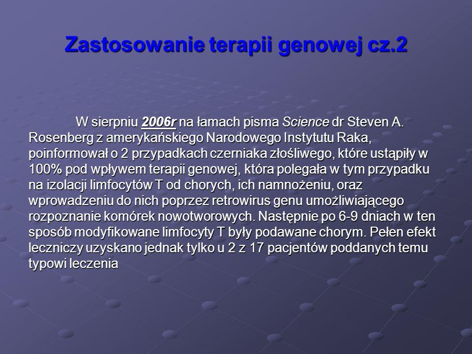 Zastosowanie terapii genowej cz.2