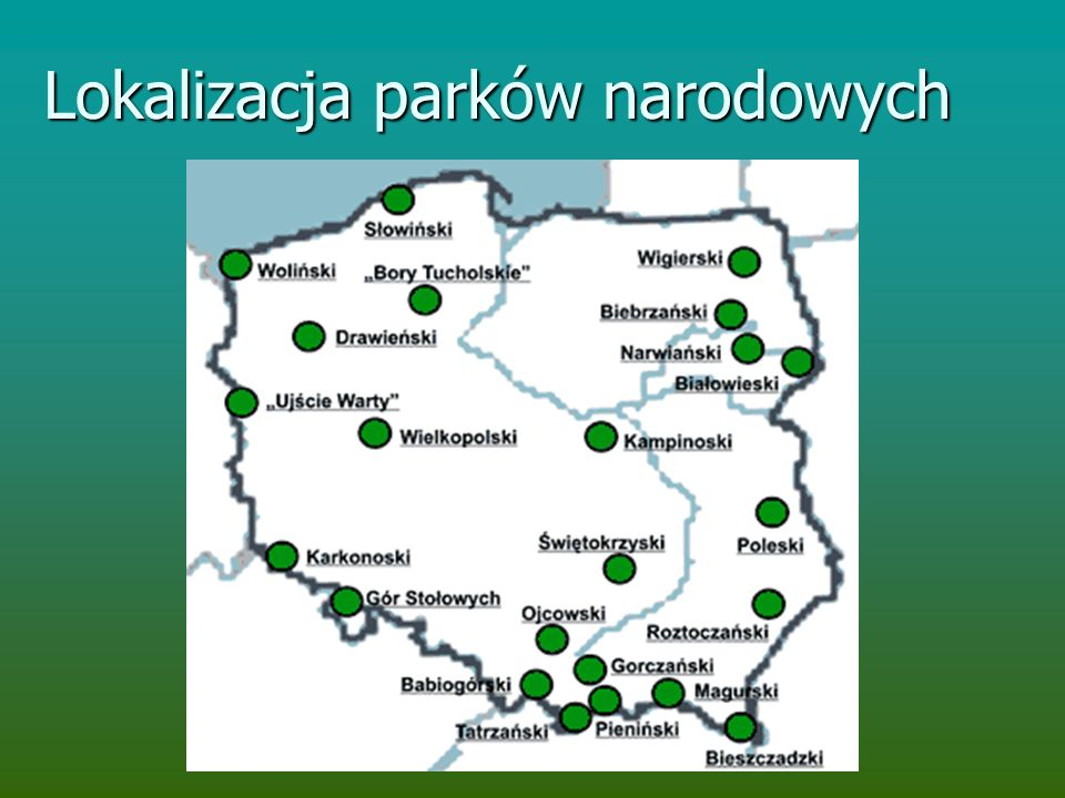 Lokalizacja parków narodowych