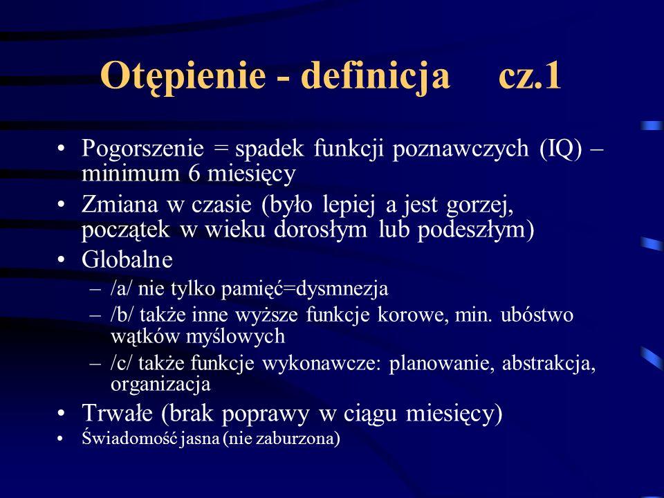 Otępienie - definicja cz.1