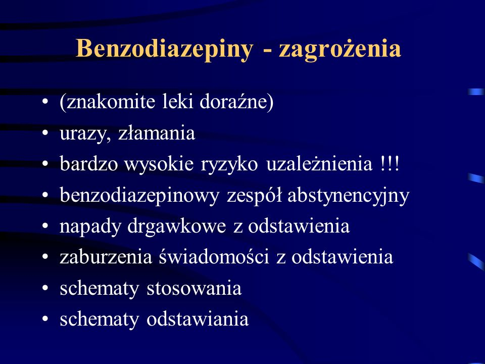 Benzodiazepiny - zagrożenia