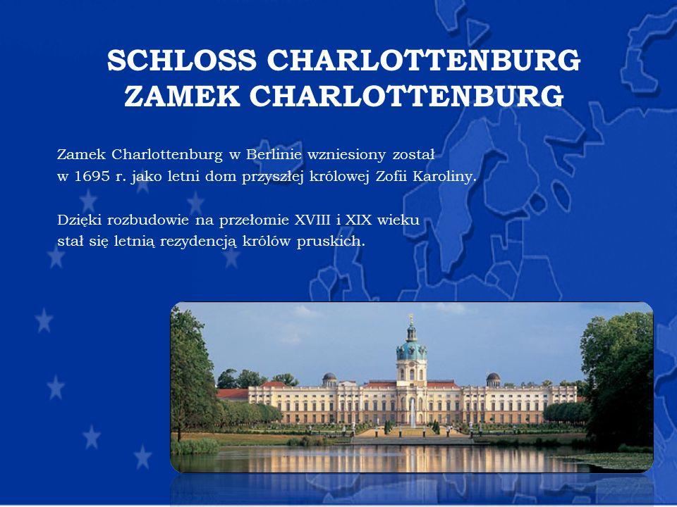 SCHLOSS CHARLOTTENBURG ZAMEK CHARLOTTENBURG