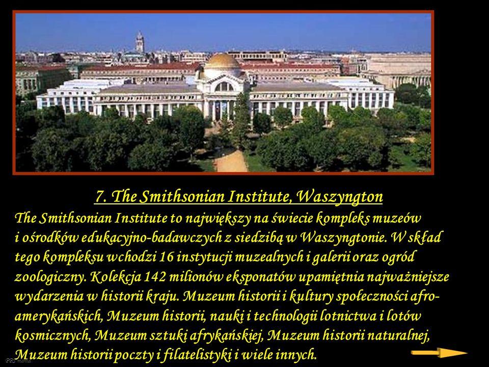 7. The Smithsonian Institute, Waszyngton