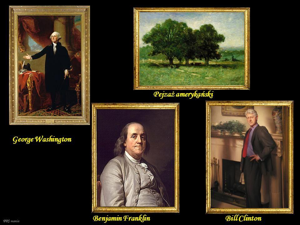 Pejzaż amerykański George Washington Benjamin Franklin Bill Clinton