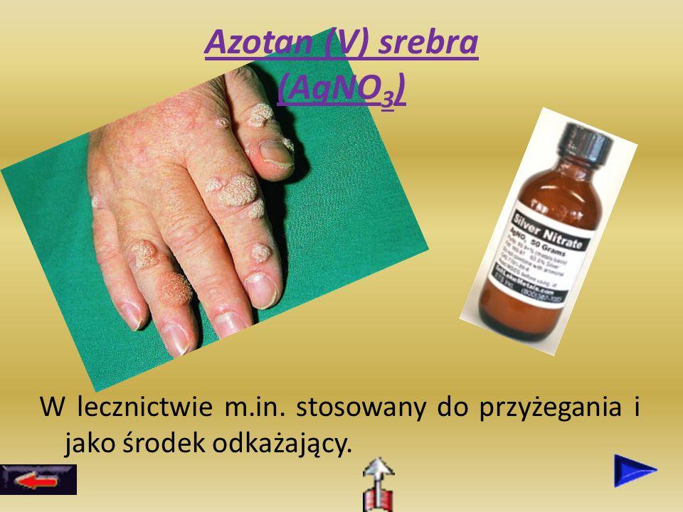 Azotan (V) srebra (AgNO3)