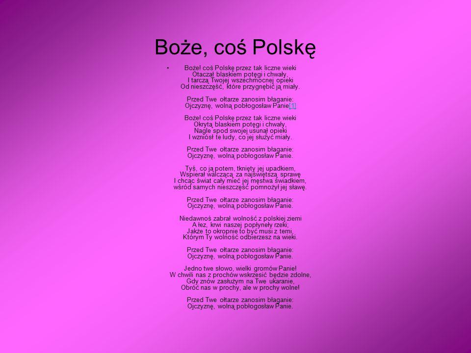 Boże, coś Polskę
