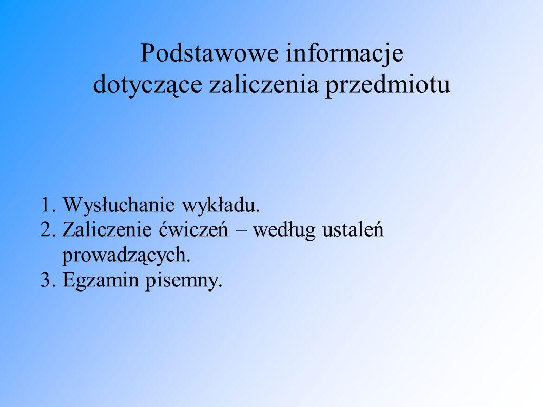 Podstawowe informacje dotyczące zaliczenia przedmiotu