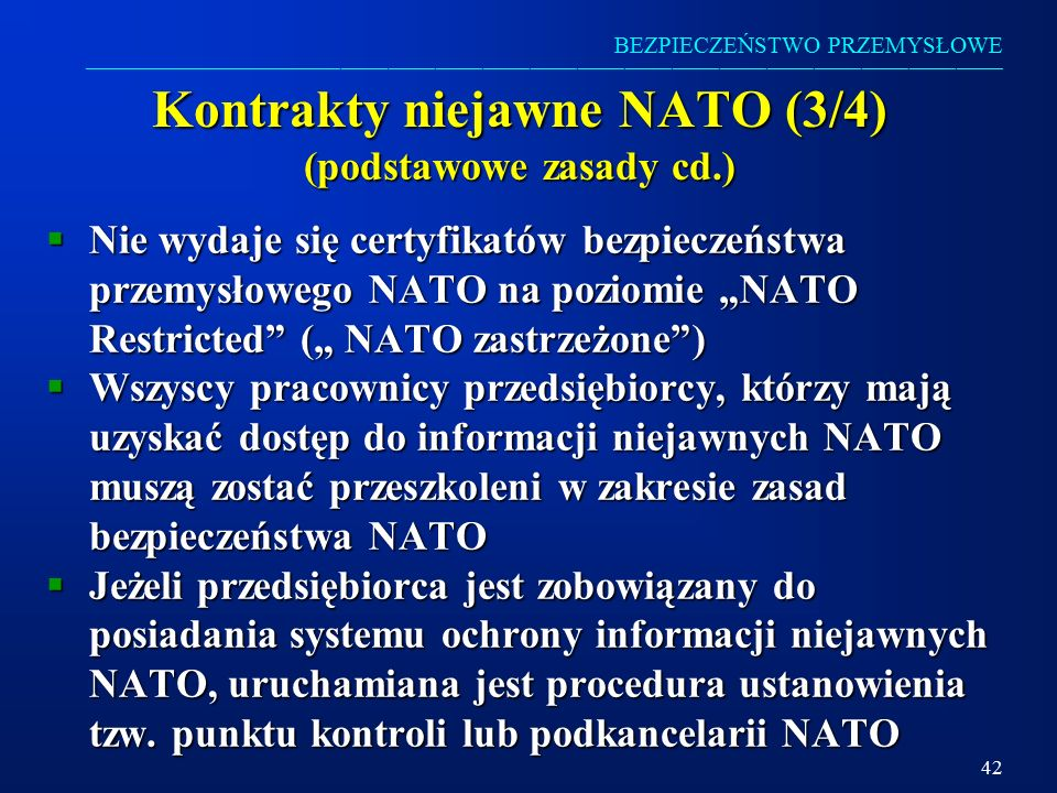 Kontrakty niejawne NATO (3/4) (podstawowe zasady cd.)