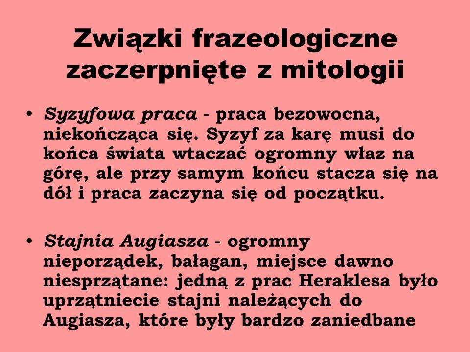 Związki frazeologiczne zaczerpnięte z mitologii