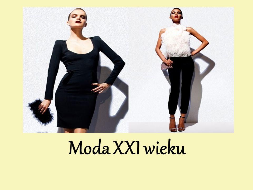 Moda XXI wieku