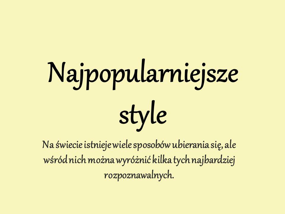 Najpopularniejsze style