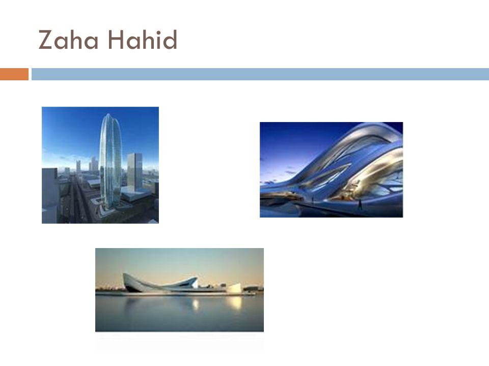 Zaha Hahid