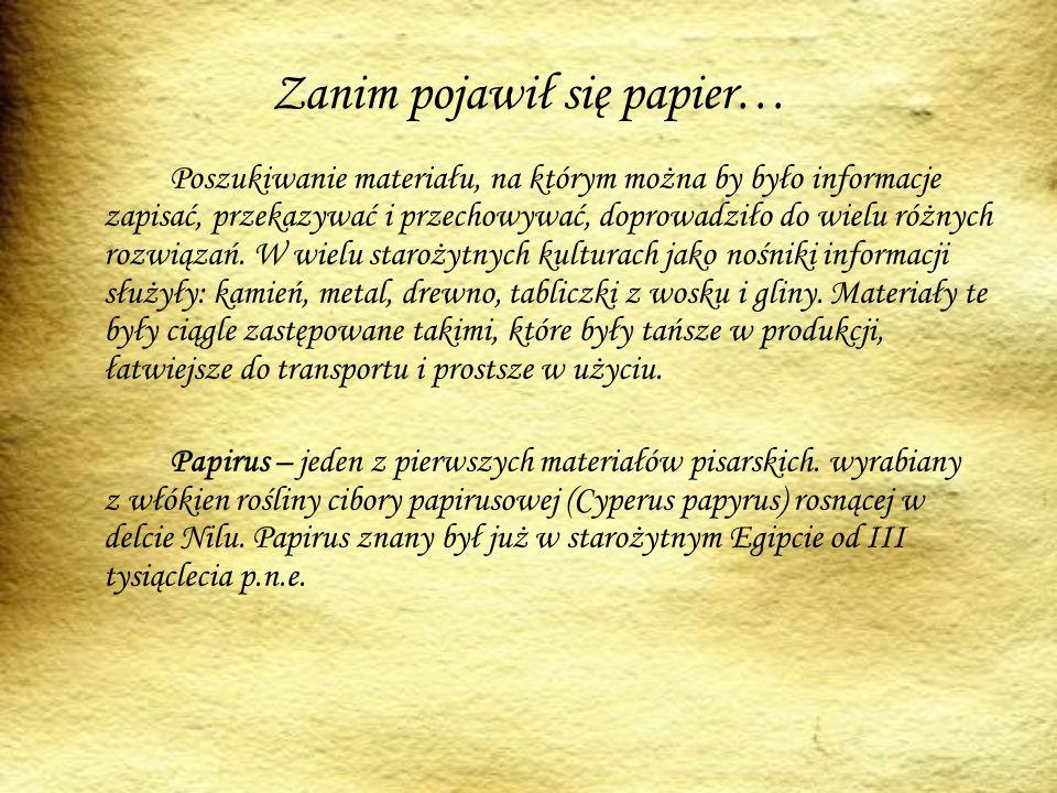 Zanim pojawił się papier…