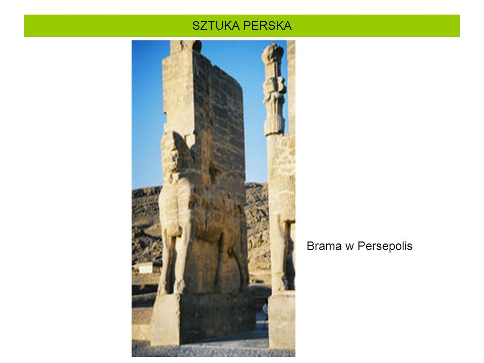 SZTUKA PERSKA Brama w Persepolis